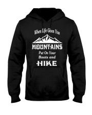 when life gives you mountains hike  Hooded Sweatshirt thumbnail