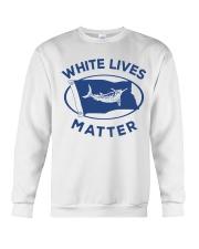White-Lives-Matter Crewneck Sweatshirt thumbnail