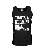 thats-a-horrible-idea-what-time Unisex Tank thumbnail