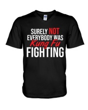 Surely-Not-Everybody-Was-Kungfu-Fighting V-Neck T-Shirt thumbnail