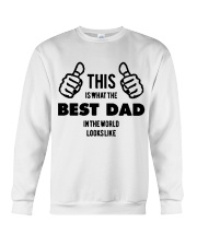 This is what the best dad in the world Crewneck Sweatshirt thumbnail