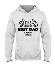 This is what the best dad in the world Hooded Sweatshirt thumbnail