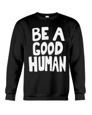 nomad-be-a-good-human Crewneck Sweatshirt thumbnail