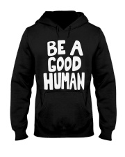 nomad-be-a-good-human Hooded Sweatshirt thumbnail