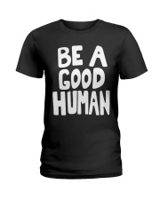 nomad-be-a-good-human Ladies T-Shirt thumbnail
