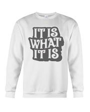 it-is-what-it-is Crewneck Sweatshirt thumbnail
