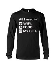 All-I-Need-Is-Wifi-Food-My-Bed-Funny Long Sleeve Tee thumbnail