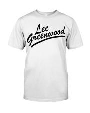 lee greenwood t shirt Classic T-Shirt front