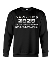 seniors 2020 the one where they were quarantined Crewneck Sweatshirt thumbnail