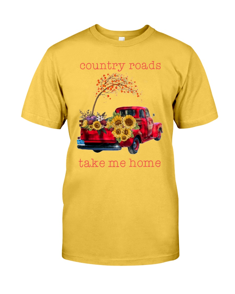 Country roads take me home Classic T-Shirt