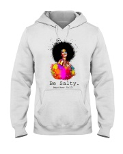 Be salty Hooded Sweatshirt thumbnail