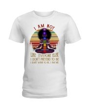 I am not like everyone Ladies T-Shirt tile