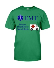 EMT because stupid never takes a break Premium Fit Mens Tee thumbnail