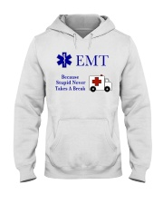 EMT because stupid never takes a break Hooded Sweatshirt thumbnail