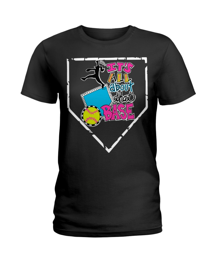 It's all about that base Ladies T-Shirt