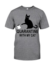Quarantine with my cat Classic T-Shirt front