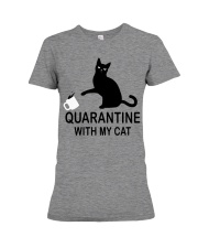 Quarantine with my cat Premium Fit Ladies Tee thumbnail