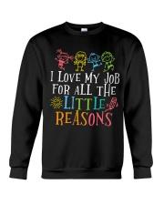 I love my job for all the little reasons Crewneck Sweatshirt thumbnail