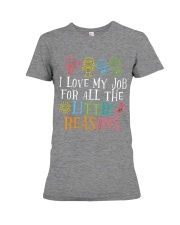 I love my job for all the little reasons Premium Fit Ladies Tee thumbnail
