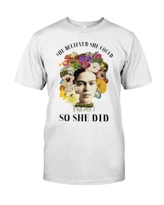 She believed she could so she did Classic T-Shirt front