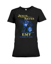 Jesus saves i am just an EMT lending my hand Premium Fit Ladies Tee thumbnail
