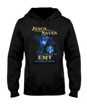 Jesus saves i am just an EMT lending my hand Hooded Sweatshirt thumbnail