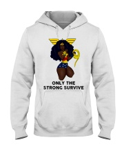 Only the strong survive Hooded Sweatshirt thumbnail