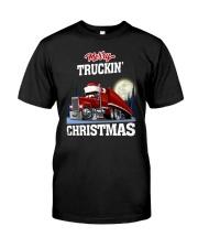 Merry truckin' christmas Classic T-Shirt front