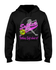 Nothing soft about it Hooded Sweatshirt thumbnail