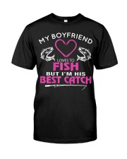 My Boyfriend Loves To Fish But I'm His Best Catch Classic T-Shirt thumbnail