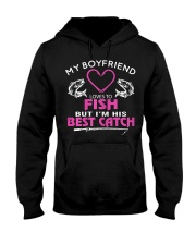 My Boyfriend Loves To Fish But I'm His Best Catch Hooded Sweatshirt thumbnail