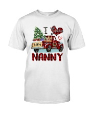 I love being a Nanny truck red xmas Classic T-Shirt front