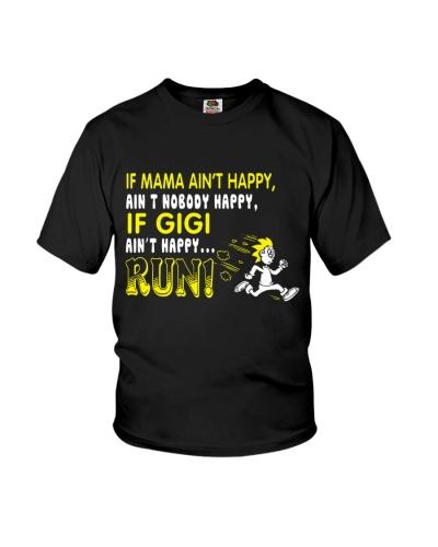 If gigi ain't happy run