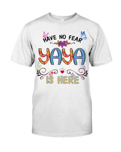 Have no fear yaya is here cool
