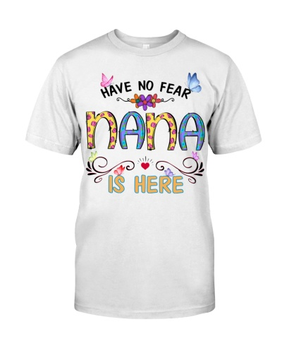 Have no fear nana is here cool