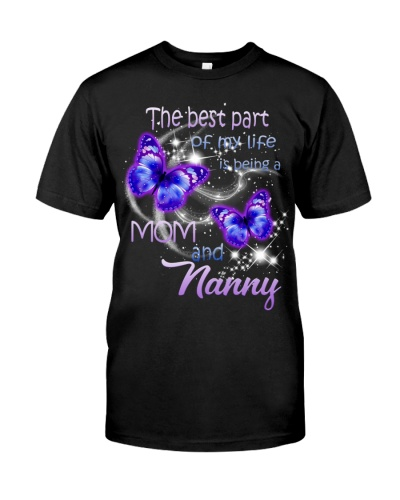 The best part of my life is being a Mom and Nanny