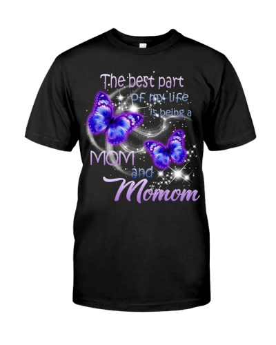 The best part of my life is being a Mom and Momom