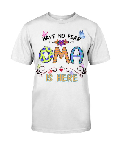 Have no fear oma is here cool