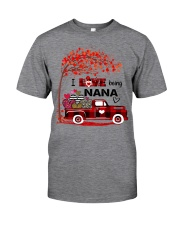 I love being nana gift Classic T-Shirt front