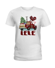 I love being a Lele truck red xmas Ladies T-Shirt tile