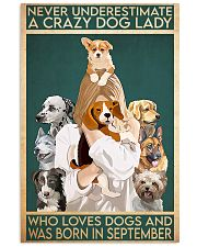 Dog Crazy Dog Lady Born In September 11x17 Poster front