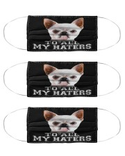 chihuahua to all my haters mas Cloth Face Mask - 3 Pack front