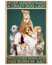 Dog Crazy Dog Lady Born In July 11x17 Poster front