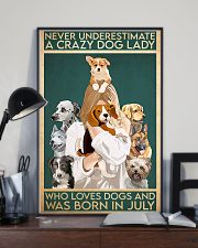 Dog Crazy Dog Lady Born In July 11x17 Poster lifestyle-poster-2