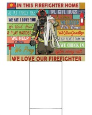 Firefighter In This House YS 24x18 Yard Sign back