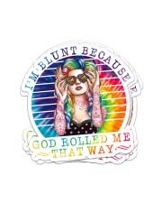 Hippie Im Blunt Beacause Stk Sticker - 6 pack (Vertical) front