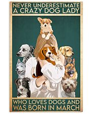 Dog Crazy Dog Lady Born In March 11x17 Poster front