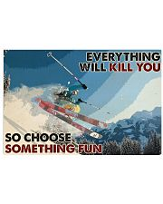Skiing Choose ST Fun2 PDN-dqh 17x11 Poster front