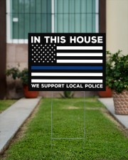 I Support My Local Police YS 24x18 Yard Sign aos-yard-sign-24x18-lifestyle-front-14