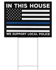 I Support My Local Police YS 24x18 Yard Sign back